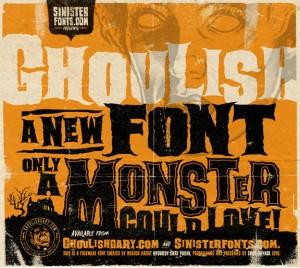 ワイルドなモンスターが出てきそうな雰囲気の、Ghoulish Font。